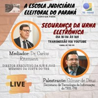 Escola Judiciária Eleitoral do Paraná promove live sobre 'Segurança da Urna Eletrônica'