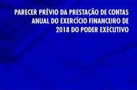 Parecer Prévio da Prestação de Contas do Poder Executivo de 2018